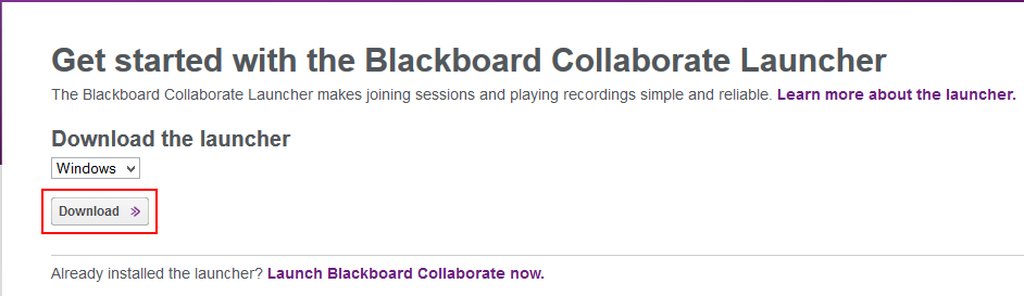 Get started with the Blackboard Collaborate Launcher page